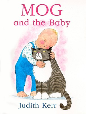 Mog and the Baby By Kerr, Judith
