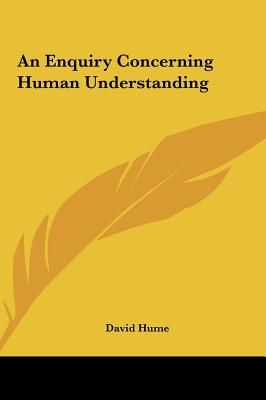 an analysis of an inquiry concerning human understanding by david hume
